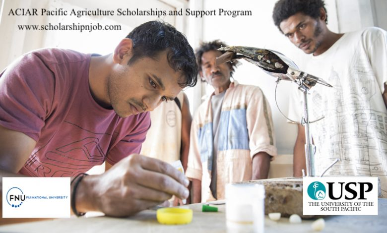 ACIAR Pacific Agriculture Scholarships and Support Program - Pacific/Fiji