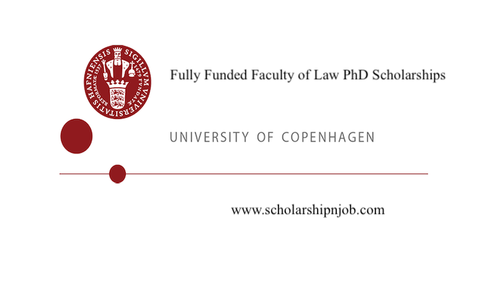 Fully Funded Faculty of Law PhD Scholarships - University of Copenhagen, Denmark