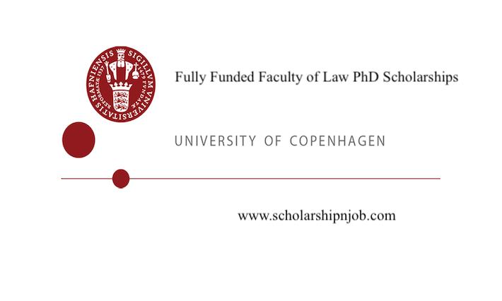 Fully Funded Faculty of Law PhD Scholarships - University of Copenhagen, Denmark