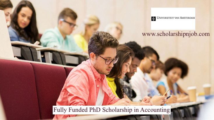 Fully Funded PhD Scholarship in Accounting - University of Amsterdam, Netherlands