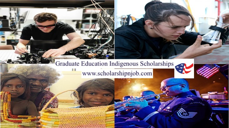 Fully Funded Graduate Education Indigenous Scholarships - United States/Australia