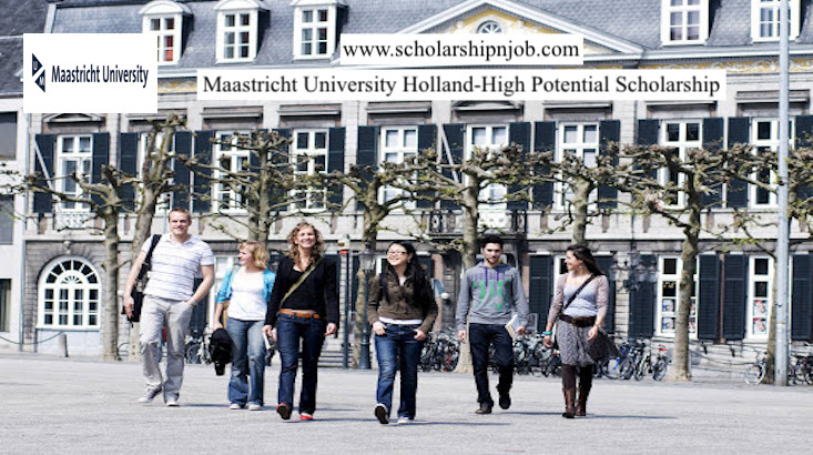 Fully Funded Maastricht University Holland-High Potential Scholarship - Netherlands