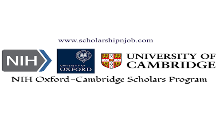 Fully Funded NIH Oxford-Cambridge Scholars Program - United Kingdom/United States