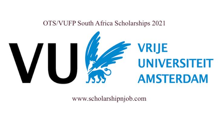 The OTS/VUFP South Africa Scholarships - Vrije Universiteit Amsterdam, Netherlands