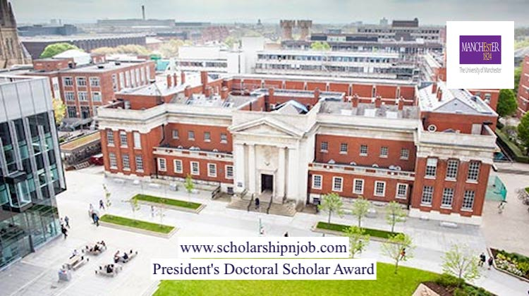 Fully Funded President's Doctoral Scholar Award - The University of Manchester, United Kingdom