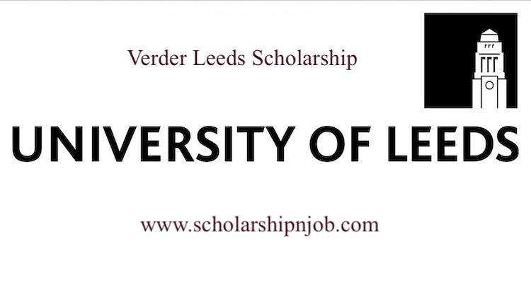 Fully Funded Verder Leeds Scholarship 2021 - University of Leeds, United Kingdom